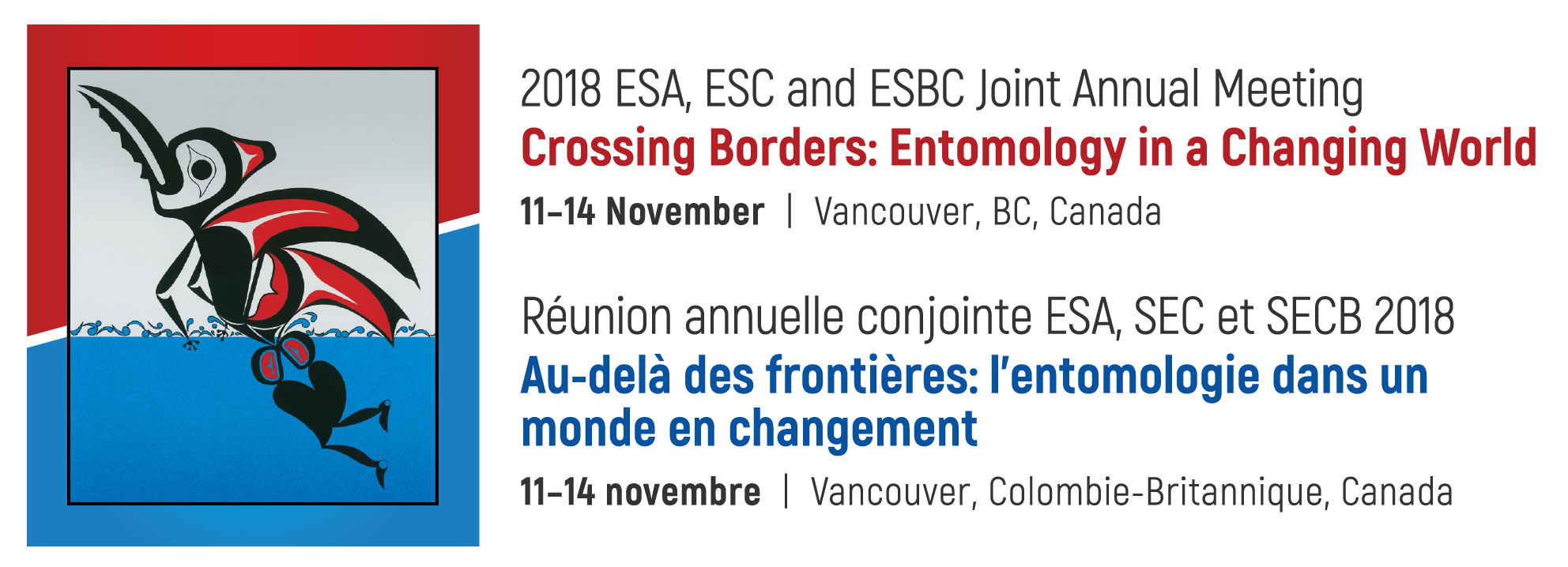 Entomology 2018: Crossing Borders: Entomology in a Changing World